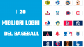 I 20 migliori Loghi del Baseball